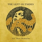 LEFT OUTSIDES-All That Remains