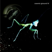 COSMIC GROUND-IV