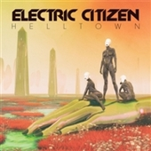 ELECTRIC CITIZEN-Helltown
