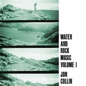 COLLIN, JOHN-Water And Rock Mucic Vol. 1
