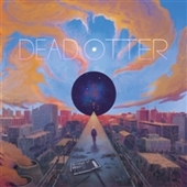 DEAD OTTER-Bridge Of Weird
