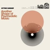 MYTHIC SUNSHIP-Another Shape Of Psychedelic Music