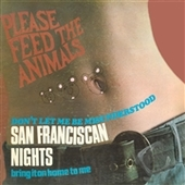 PLEASE FEED THE ANIMALS-San Franciscan Nights