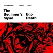 BEGINNER'S MYND-Ego Death/Baby Blue