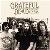 GRATEFUL DEAD-Under The Covers