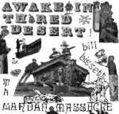 BISSETT, BILL & THE MANDAN MASSACRE-Awake In Th' Red Desert