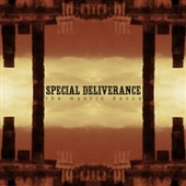 SPECIAL DELIVERANCE-Mystic Dance