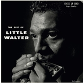 LITTLE WALTER-The Best Of Little Walter