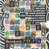 GARCIA/BLOOMFIELD/GRAVENITES/FLYING BURRITO BROS/SPIRIT-Broadcasts 1971-1976