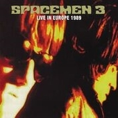 SPACEMEN 3-Live In Europe 1989