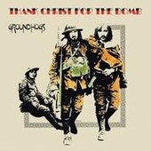 GROUNDHOGS-Thank Christ For The Bomb