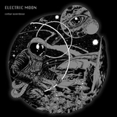 ELECTRIC MOON-Cellar Overdose