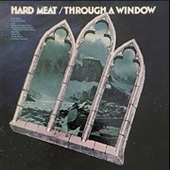 HARD MEAT-Through A Window
