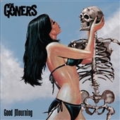 GONERS-Good Mourning