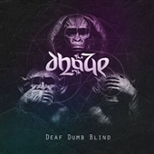 DHAZE-Deaf Dumb Blind (black)
