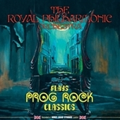 ROYAL PHILHARMONIC-Plays Prog Rock Classics