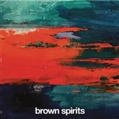 BROWN SPIRITS-Volume III