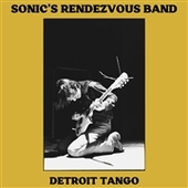 SONIC'S RENDEZVOUS BAND-Detroit Tango (black)