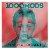 1000MODS-Youth Of Dissent