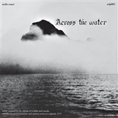 ACROSS THE WATER-s/t