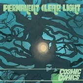 PERMANENT CLEAR LIGHT-Cosmic Comics