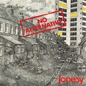 JONESY-No Alternative