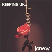 JONESY-Keeping Up