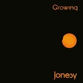 JONESY-Growing