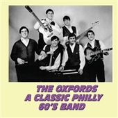 OXFORDS (USA/PA)-A Classic Philly 60's Band