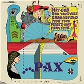 PAX-s/t (May God And Your Will Land You...)