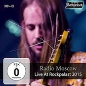 RADIO MOSCOW-Live At Rockpalast 2015