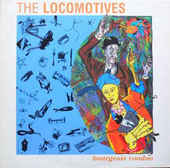 LOCOMOTIVES, THE-Bourgeois Voodoo
