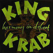 KING KRAB-Harmony in Defeat