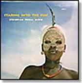 V/A-Staring Into The Sun: Ethiopian Tribal Music
