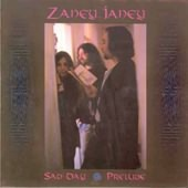 ZANEY JANEY-Sad Day/Prelude