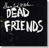 MCMILLEN, SHAWN DAVID-Dead Friends