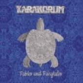 KARAKORUM-Fables And Fairytales