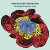 BONNIE 'PRINCE' BILLY & CAIRO GANG-Wonder Show of the World