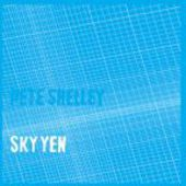 SHELLEY, PETE-Sky Yen