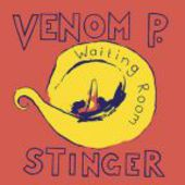 VENOM P. STINGER-Waiting Room