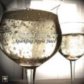 BJELLAND BROTHERS/TASTE OF NEW YORK-Sparkling Apple Juice/Can We Stay With You