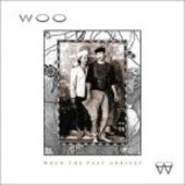 WOO-When The Past Arrives