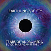 EARTHLING SOCIETY-Tears of Andromeda.....