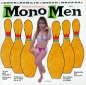 MONO MEN-Live at Tom's Strip' n' Bowl