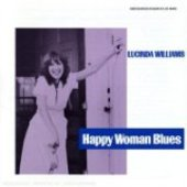 WILLIAMS, LUCINDA-Happy Woman Blues