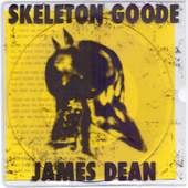 SKELETON GOODE-James Dean