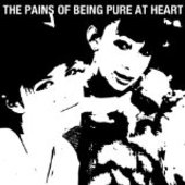 PAINS OF BEING PURE AT HEART-s/t
