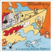 MUDHONEY-Every Good Boy Deserves