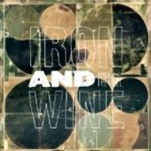 IRON & WINE-Around the Well