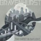 GRAVENHURST-Ghost in Daylight